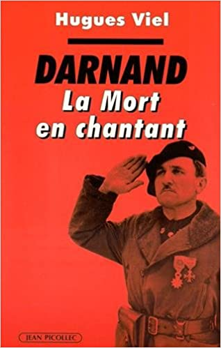Lire Darnand : La mort en chantant pdf