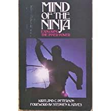 Mind of the Ninja: Exploring the Inner Power