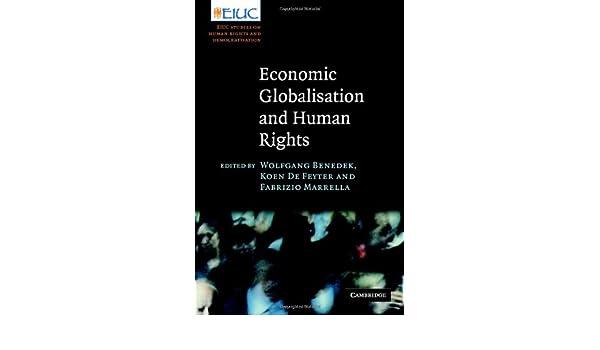 economic globalisation and human rights benedek wolfgang de feyter koen marrella fabrizio