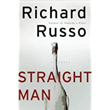 By Richard Russo - Straight Man (5.9.1997)