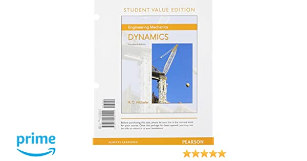 Amazon engineering mechanics dynamics student value edition amazon engineering mechanics dynamics student value edition 14th edition 9780134082424 russell c hibbeler books fandeluxe Choice Image