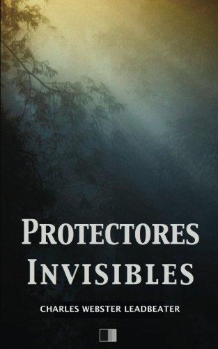 Protectores Invisibles  [Leadbeater, Charles Webster] (Tapa Blanda)