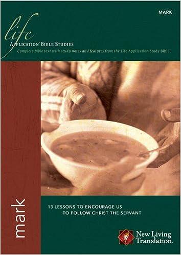 Mark (Life Application Bible Studies: NLT): Tyndale: 0031809126509