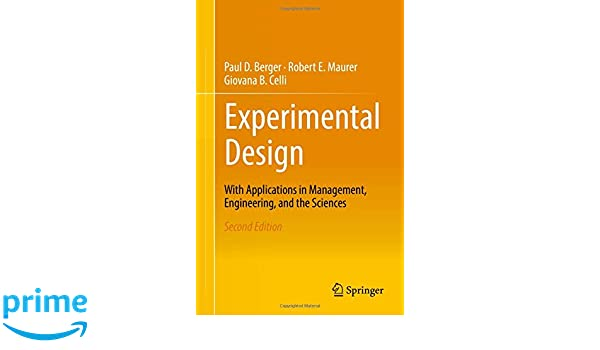 experimental design with applications in management engineering and the sciences