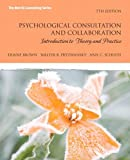 Psychological Consultation and Collaboration: Introduction to Theory and Practice (Merrill Counseling (Paperback))