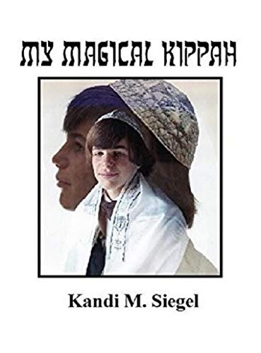 My Magical Kippah by [Siegel, Kandi]