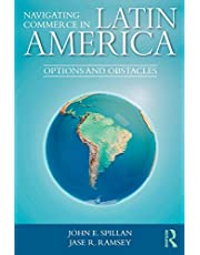 Navigating Commerce in Latin America: Options and Obstacles