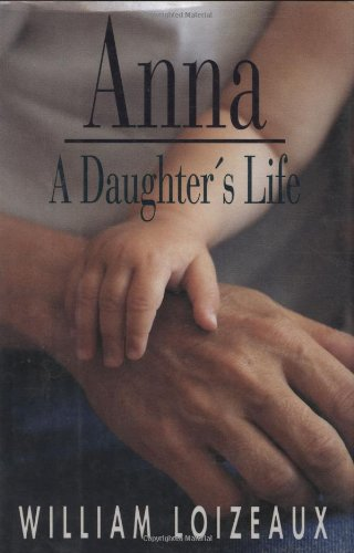 Anna: A Daughters Life pdf