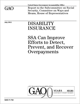 Disability insurance :SSA can improve efforts to detect, prevent