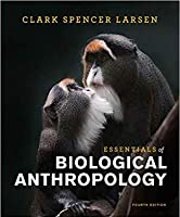 Essentials of Biological Anthropology, 4th Edition Front Cover