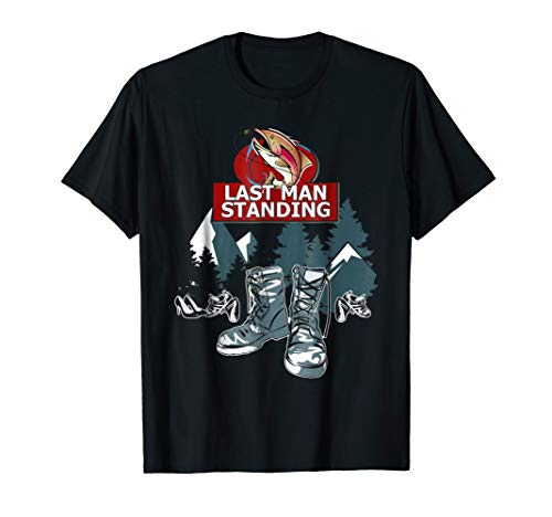 Last Man Standing Tee Love Camping Shirt For Men Women Kids