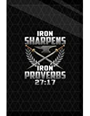 Final Planning Book: Iron Sharpens Iron Quote Proverbs 27'17 Christian Cool