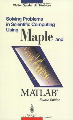 Download Solving Problems in Scientific Computing Using Maple and MATLAB® Pdf