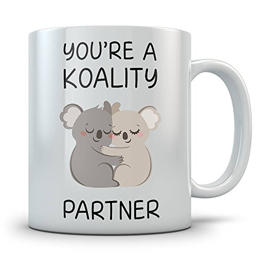 Cute Koala Mug - You're A Koality Partner Coffee Cup Gift - Christmas gift for Girlfriend, Boyfriend, Wife or Husband Partner, Anniversary Gifts For Her, Coffee Cups and Mugs, 11oz -