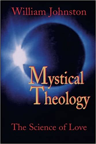 Mystical theology the science of love william johnston mystical theology the science of love william johnston 9781570751752 amazon books fandeluxe Image collections