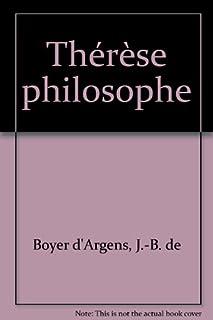 Thérèse philosophe ou Mémoires pour servir à l'histoire du P. Dirrag et de Mlle Eradice