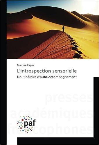 Lire un L'introspection sensorielle: Un itinéraire d'auto-accompagnement pdf, epub ebook
