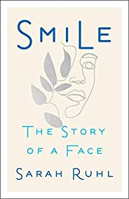 Smile: The Story of a Face
