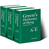 Green's Dictionary of Slang (3 Volumes)