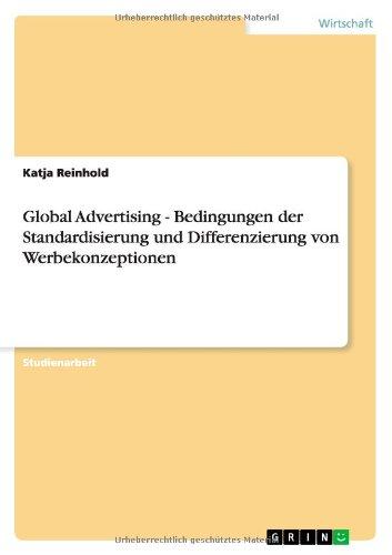Download Global Advertising - Bedingungen der Standardisierung und Differenzierung von Werbekonzeptionen (German Edition) pdf