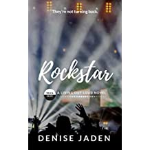 Rockstar: Book Eight: A Living Out Loud Novel