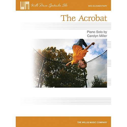 - The Acrobat (Mid-Elem Level) Willis Series by Carolyn Miller, Pack of 3