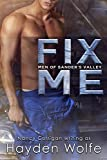Fix Me (Men of Sander's Valley Book 2)