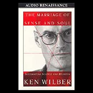 The Marriage of Sense and Soul Audiobook