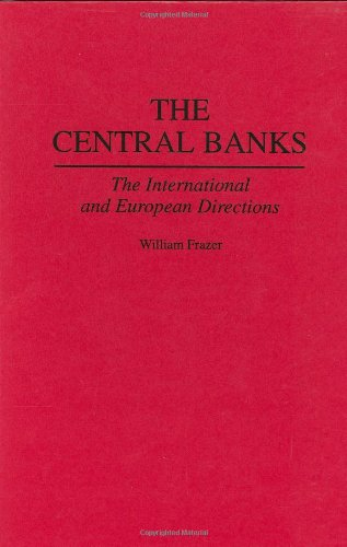 the-central-banks-the-international-and-european-directions