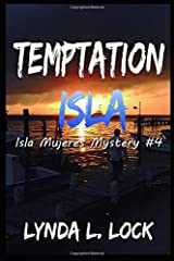 Temptation Isla: A murder mystery full of twists from the author of Tormenta Isla (Isla Mujeres Mystery) Paperback