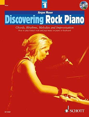 Discovering Rock Piano - Volume 1: Chords, Rhythms, Melodies and Improvisation (Schott Pop Styles Series)
