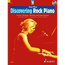 Discovering Rock Piano - Volume 1: Chords, Rhythms, Melodies and Improvisation