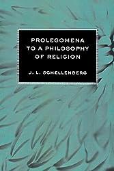 Prolegomena to a Philosophy of Religion