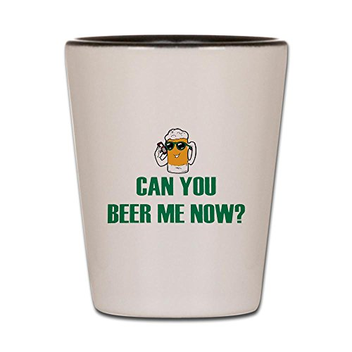 Shot Glass White and Black of Can You Beer Me Now Beer Mug