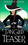 A Tangled Teaser (Witches of Hemlock Cove) (Volume 3)