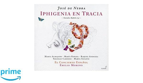 El Concierto Espanol, Nebra, Emilio Moreno - Nebra: Para Obsequio A La Deidad Nunca Es Culto La Crueldad Y Iphigenia En Tracia - Amazon.com Music