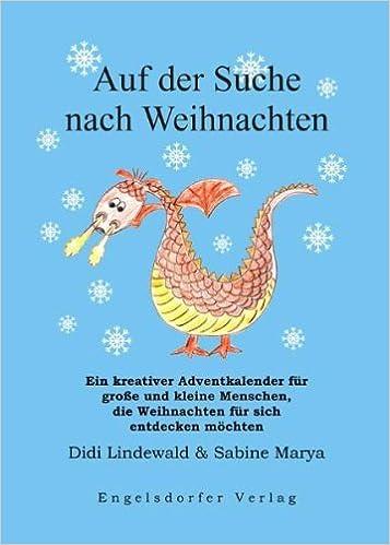 Bilder Nach Weihnachten.Auf Der Suche Nach Weihnachten Ein Kreativer Adventkalender Für