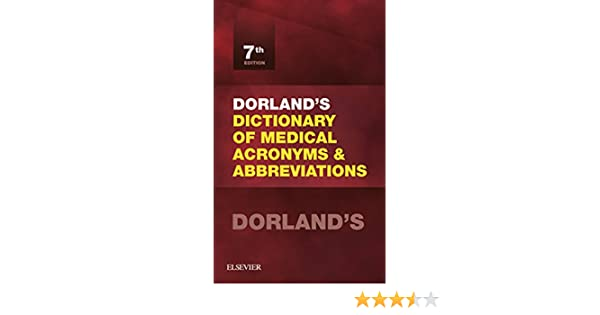Amazon com: Dorland's Dictionary of Medical Acronyms and