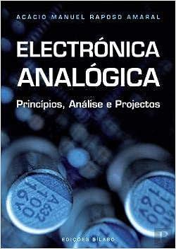 Electrónica Analógica Princípios, Análise e Projectos ...