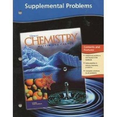 Chemistry: Matter and Change, Supplemental Problems