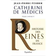 CATHERINE DE MÉDICIS : ÉPOUSE D'HENRI II