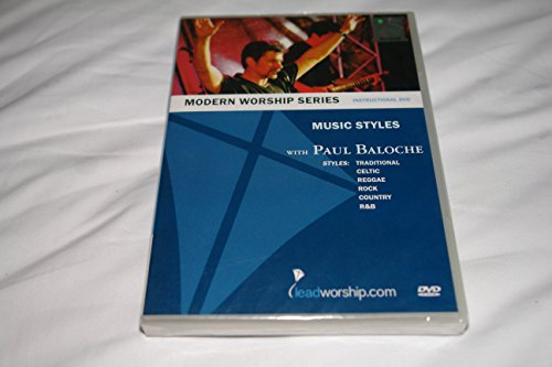 MODERN WORSHIP SERIES Instructional DVD with Paul Baloche: Music Styles: Traditional, Celtic, Reggae, Rock, Country, R&B ()