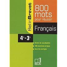 Français 4e - 3e 800 mots pour réussir Belin brevet