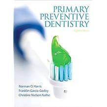 Primary Preventive Dentistry (Primary Preventive Dentistry ( Harris))