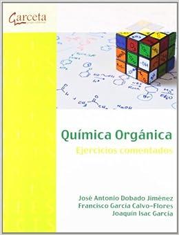Book QUIMICA ORGANICA-EJERCICIOS COMENTADOS