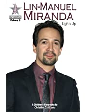Lin-Manuel Miranda: Lights Up: StageStars Volume 3