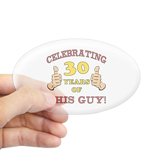 CafePress - 30th Birthday Gift For Him Sticker (Oval) - Oval Bumper Sticker, Euro Oval Car Decal