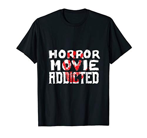 Horror Movie Addicts Blood Stained Film B Rated Indie Shirt
