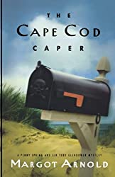 The Cape Cod Caper (Penny Spring and Sir Toby Glendower Mystery)