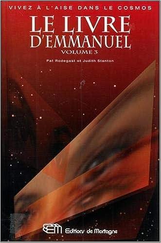 Le Livre D Emmanuel Tome 3 Que Vient Faire L Ange Ici Bas